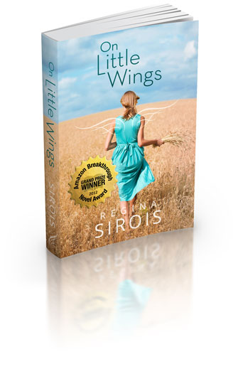 On Little Wings a young adult fiction novel by Regina Sirois order order at Amazon.com Available now